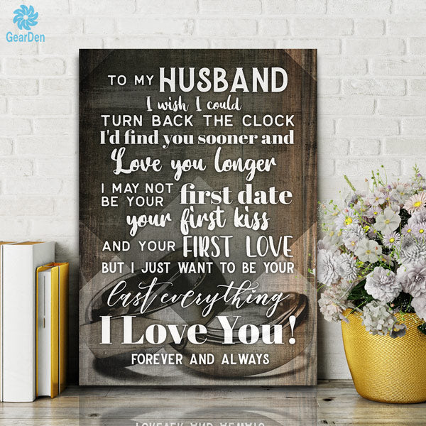 """My Husband - I Want To Be Your Last Everything"" Premium Canvas Wall Art"