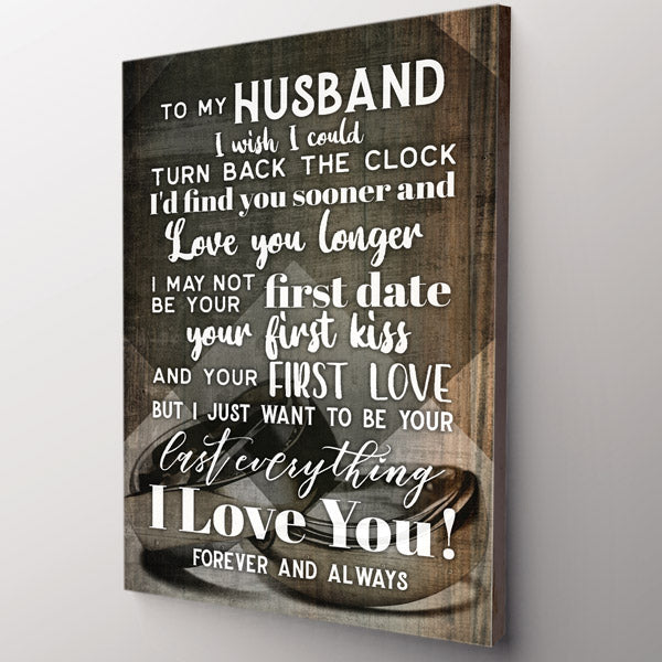 """My Husband - I Want To Be Your Last Everything"" Premium Canvas"