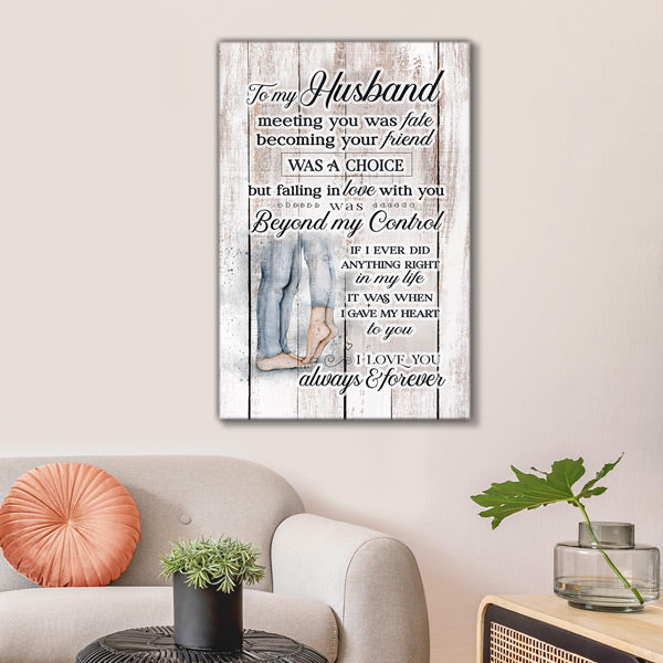 """My Husband - I Love You Always & Forever"" Premium Canvas"