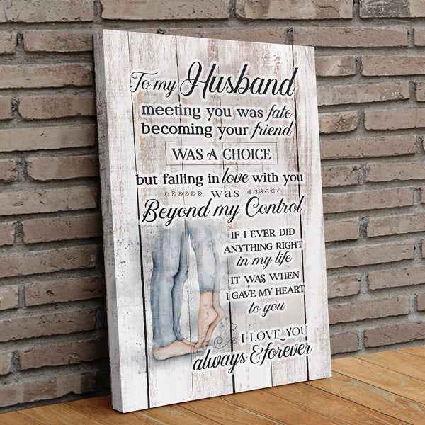 """My Husband - I Love You Always & Forever"" Premium Canvas Wall Art"