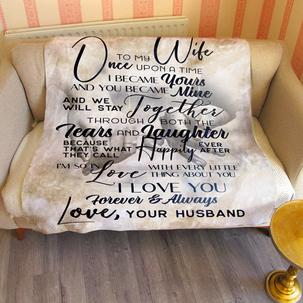 """To My Wife... Once Upon A Time"" Premium Fleece Blanket"