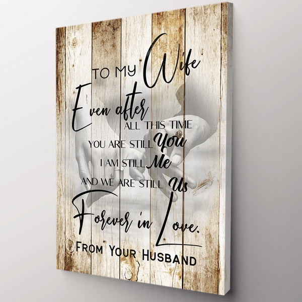 """To My Wife - After All This Time"" Premium Canvas Wall Art"