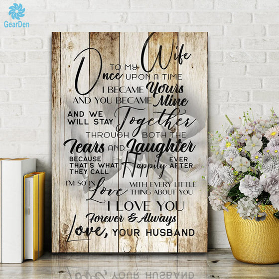 Personalized Wall Art To My Wife Once Upon A Time Decor Gift