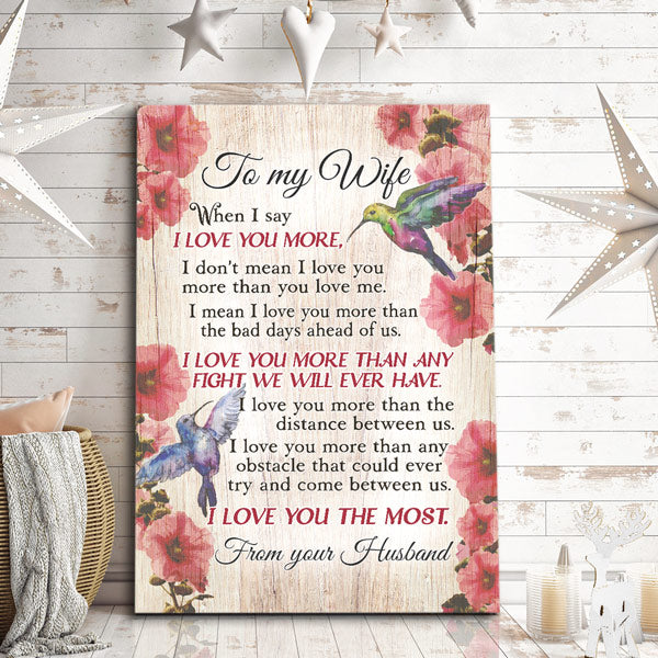 """To My Wife - I Love You More"" Premium Canvas"