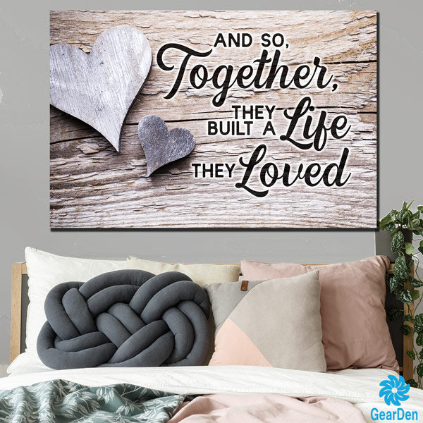 """Together They Built a Life They Loved"" Premium Canvas"