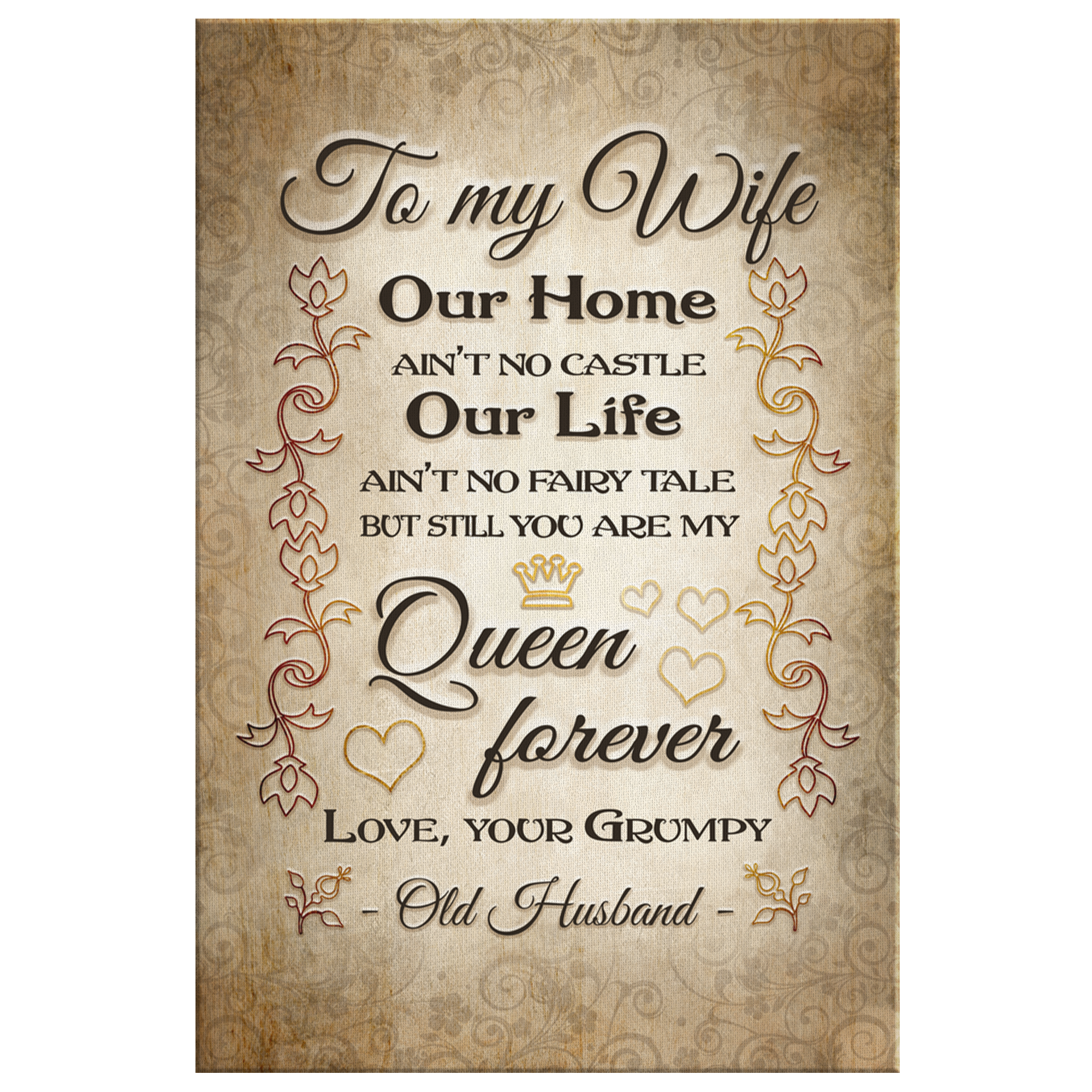 """To My Wife, My Queen, From Your Grumpy Husband"" Premium Canvas"