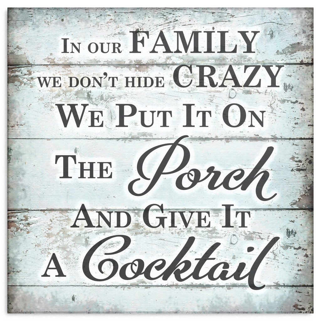 """In Our Family - We Don't Hide Crazy"" Premium Canvas"