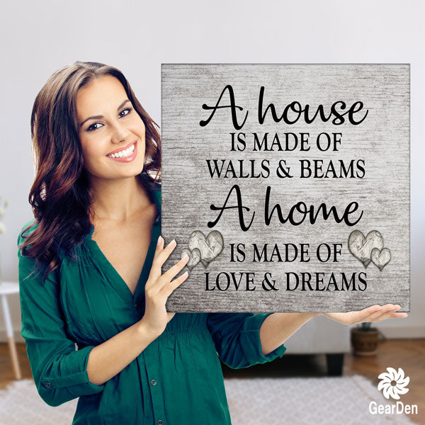 """A Home Is Made Of Love And Dreams"" Premium Canvas"