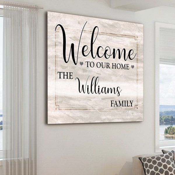 "Personalized ""Welcome To Our Home"" Premium Square Canvas"