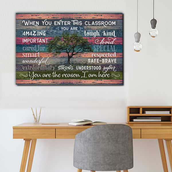 """Teacher To Class - You're The Reason I Am Here"" Premium Canvas Wall Art"