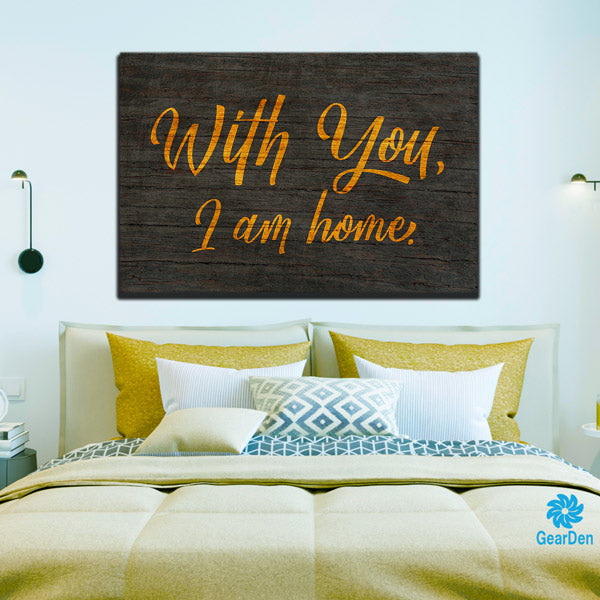 with you i am home bedroom wall sign gift for married  large canvas