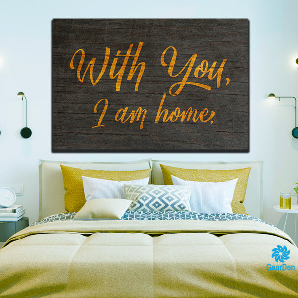 with you i am home bedroom wall sign gift for married extra large canvas