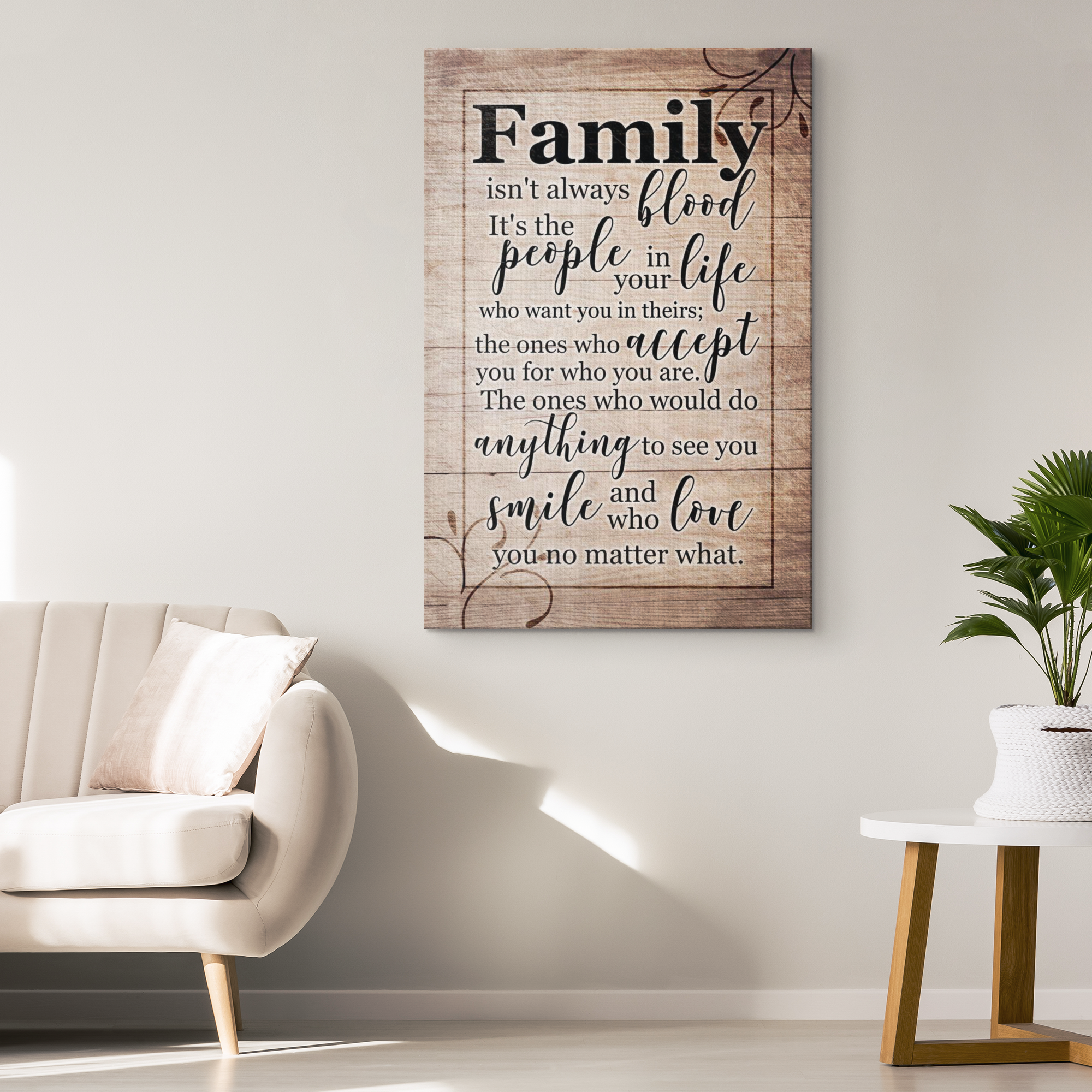"""Family Isn't Always Blood, It's The People In Your Life"" Premium Canvas"