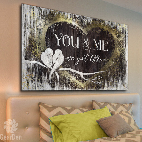 """You And Me, We Got This"" Premium Heart Canvas Wall Art"