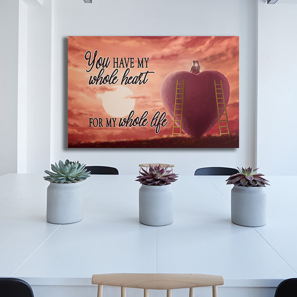 """You Have My Whole Heart for My Whole Life"" Quote on canvas with a beautiful animated red heart sunset backdrop."