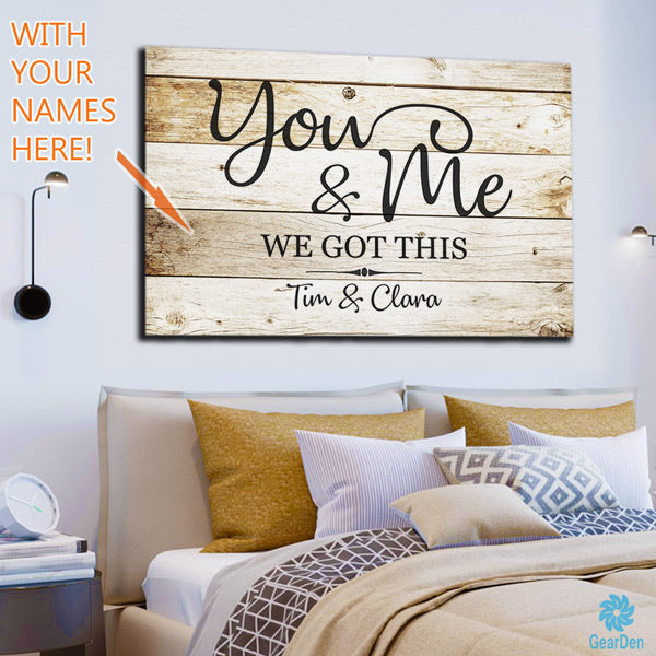 "Personalized ""You and Me - We Got This"" Premium Canvas"