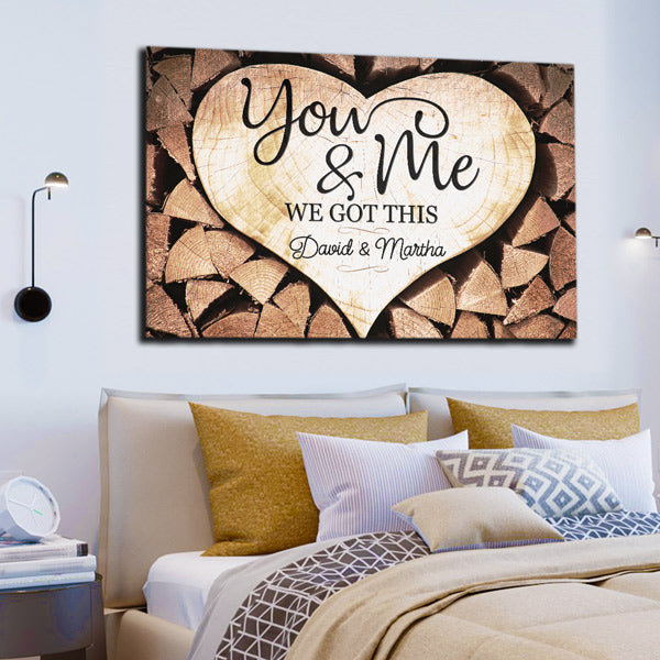 "Personalized ""You & Me We Got This"" Premium Rustic Canvas Wall Art"