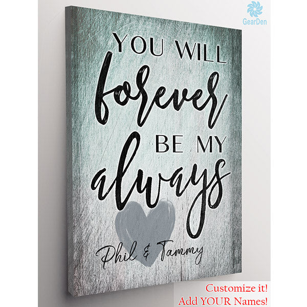 personalized you will forever be my always wall art.