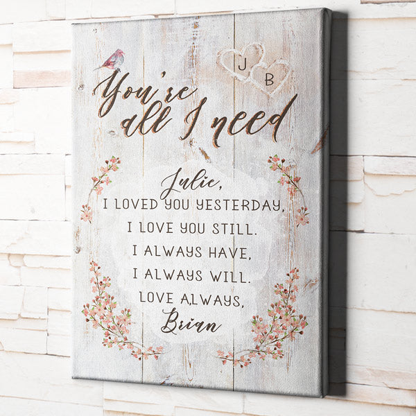"Personalized ""You're All I Need"" Premium Canvas"