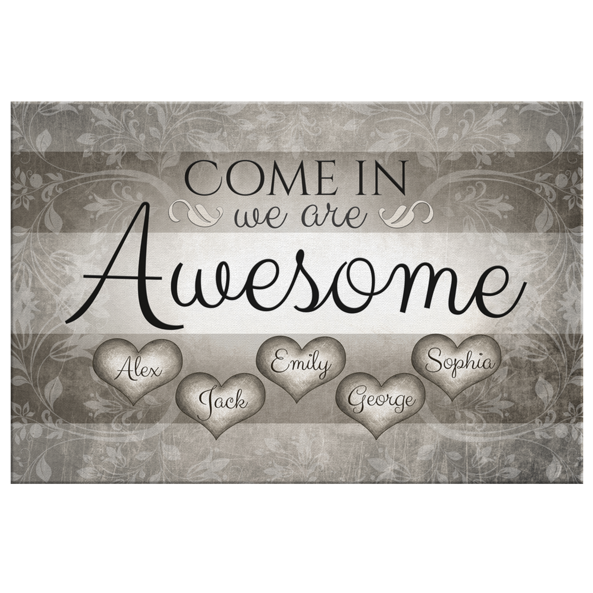 "Personalized ""Come In We Are Awesome"" Family Premium Canvas"