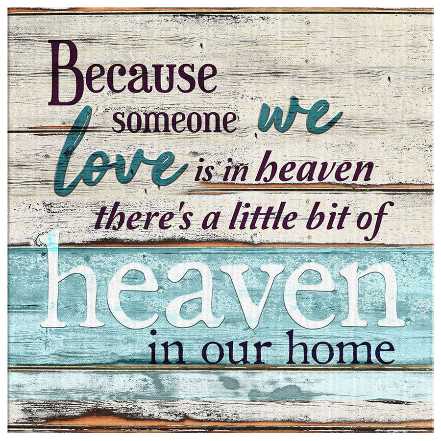 "Personalized ""Someone We Love is in Heaven"" Premium Canvas"