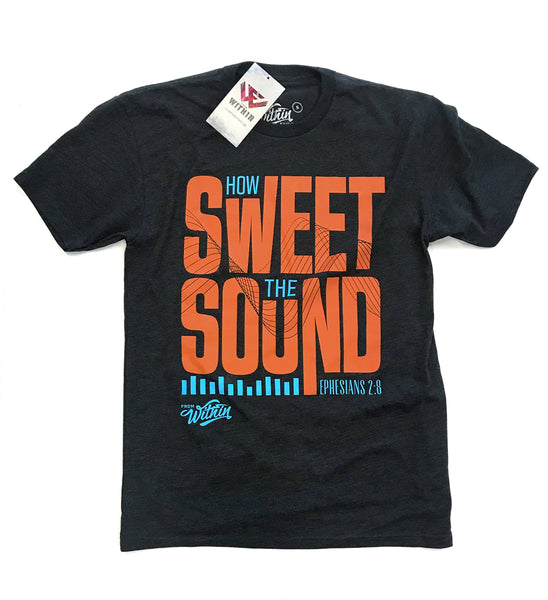 How Sweet the Sound T Shirt