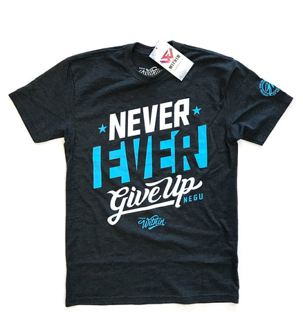 NEGU- Never Ever Give Up