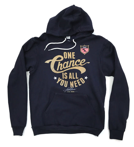 One Chance is all You Need Hooded Sweatshirt