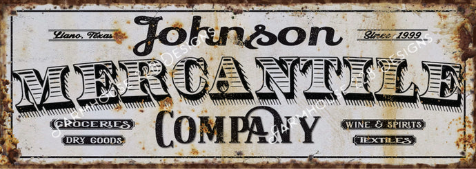 Custom Mercantile Sign