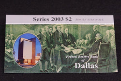 1 Rare 16K Printed Dallas 2003 $2 Dollar Bill Star Note In Original BEP Folder