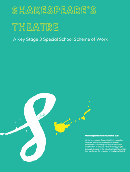 SEN Secondary scheme of work - Shakespeare's Theatre £40+VAT