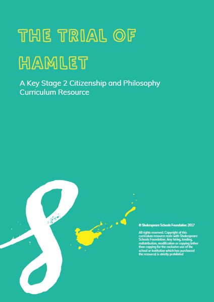The Trial of Hamlet - A Key Stage 2 English and Citizenship Scheme of Work £40+VAT