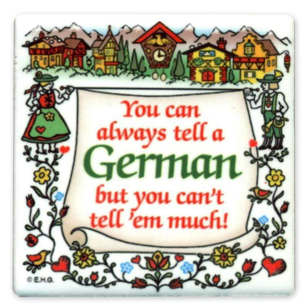 magnet- You can always tell a German| MyDirndl.Com™