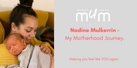 Nadine Mulkerrin - My Motherhood Journey