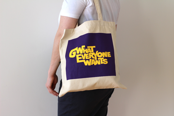 What Everyone Wants Tote Bag