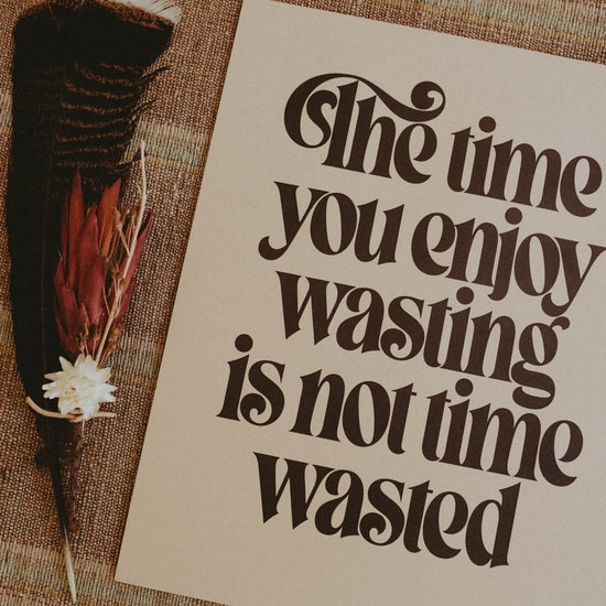 Wasted Time | Letterpress Print