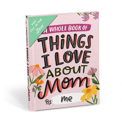 About Mom Fill in the Love® Book