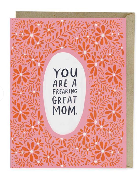 Freaking GREAT Mom Mother's Day Card