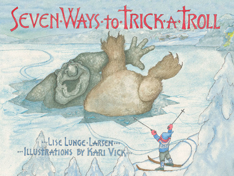 Seven Ways To Trick A Troll - Signed Copy
