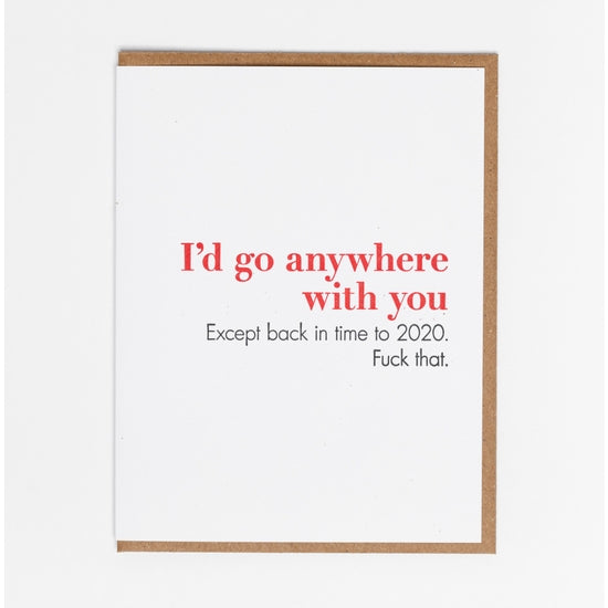 Anywhere With You Card