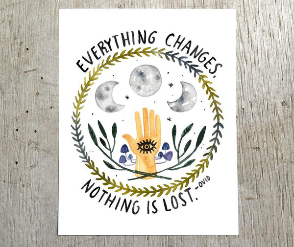 Everything Changes, Nothing Is Lost
