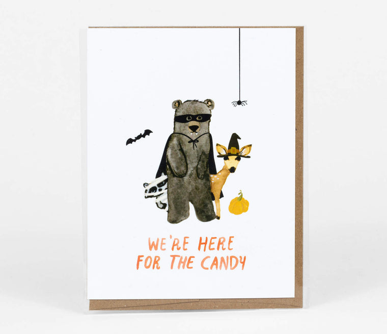 We're Here For The Candy Card | Halloween