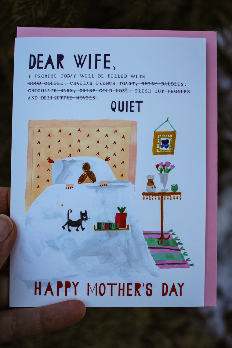 QUIET Mother's Day Card