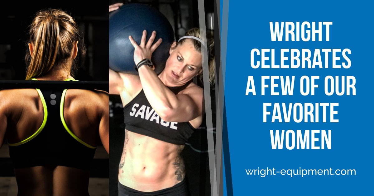 Wright Celebrates A Few of Our Favorite Women