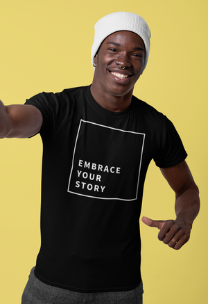 Open image in slideshow, EMBRACE YOUR STORY Unisex Tee