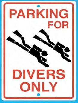 Trident Divers Only Parking Sign