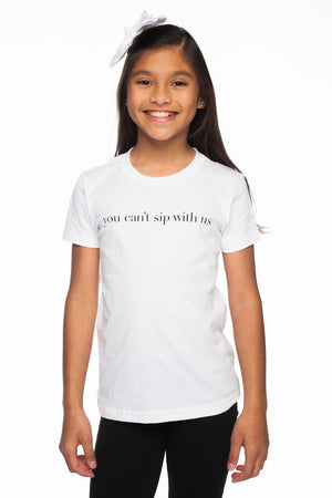 Witten Tee- You Can't Sip With Us