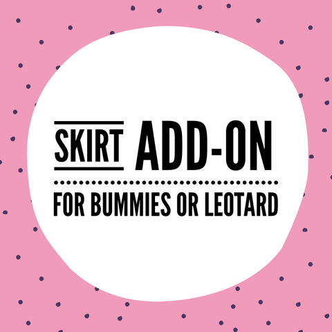 Skirted Bummies or Leo add-on