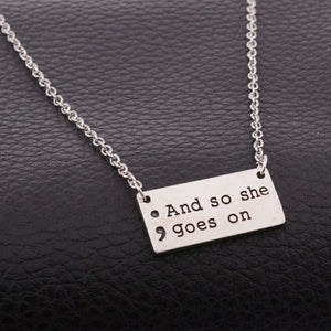And So She Goes On Semi Colon Necklace