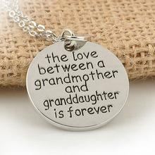 The Love Between and Grandmother and Granddaughter is Forever Necklace